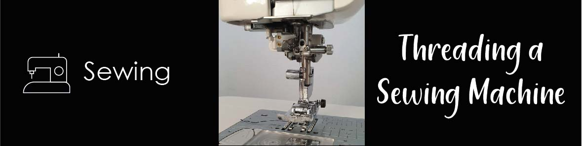 Threading a Sewing Machine Video Tutorial