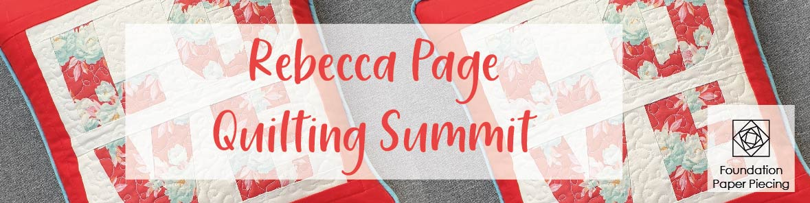 Rebecca Page Quilting Summit Feb 2021