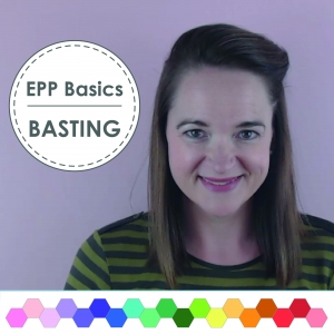 EPP Basting Tutorial
