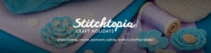 Stitchtopia Craft Holidays