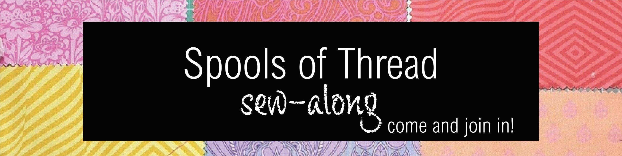 Spools of Thread Sew Along